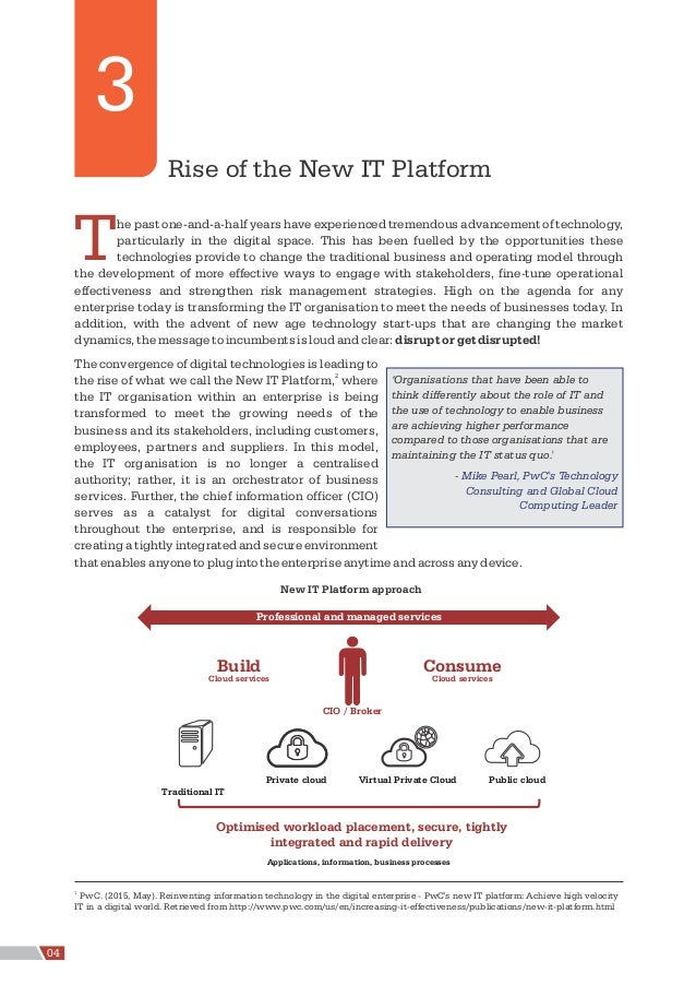 Rise of the New IT Platform The past one-and-a-half years have experienced tremendous advancement of technology, particula...