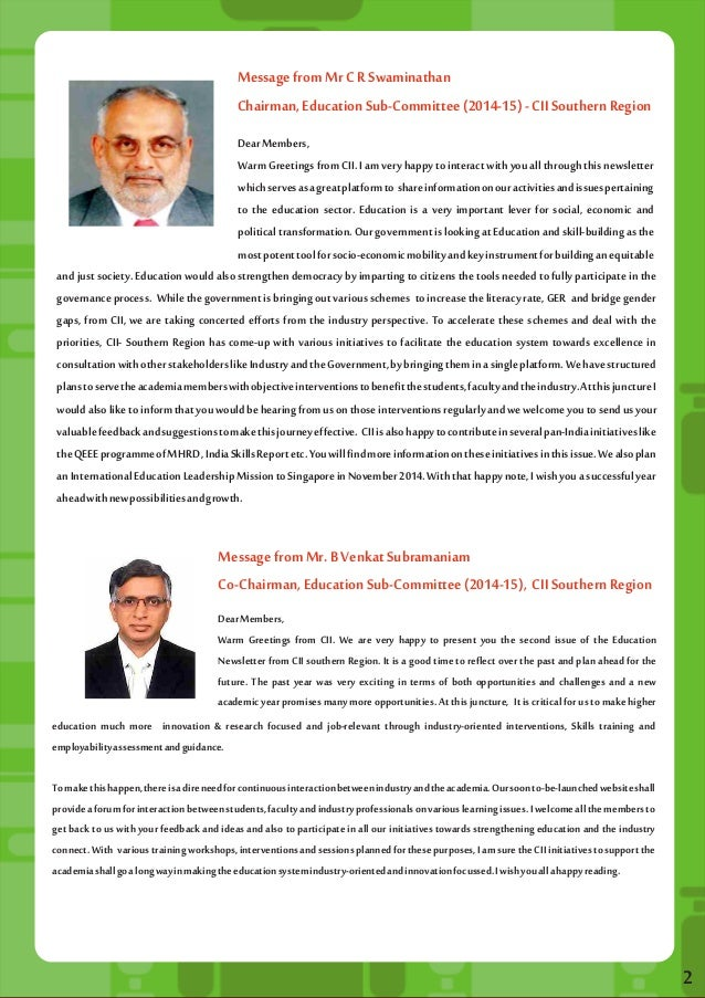 Message from Mr C R Swaminathan  Chairman, Education Sub-Committee (2014-15) - CII Southern Region  Dear Members,  Warm Gr...