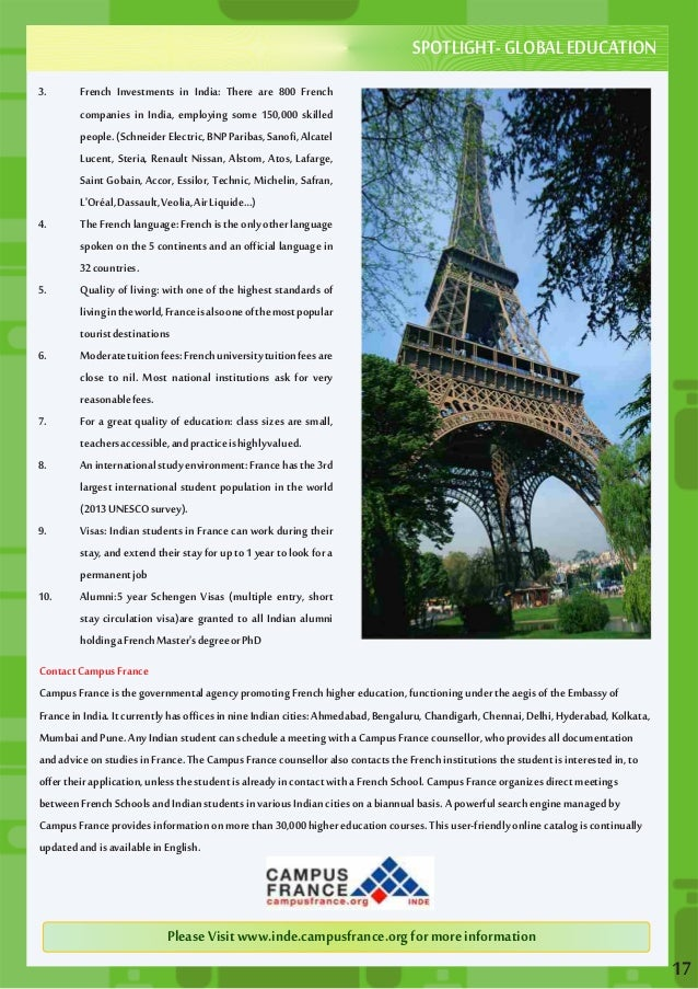 3. French Investments in India: There are 800 French  companies in India, employing some 150,000 skilled  people. (Schneid...