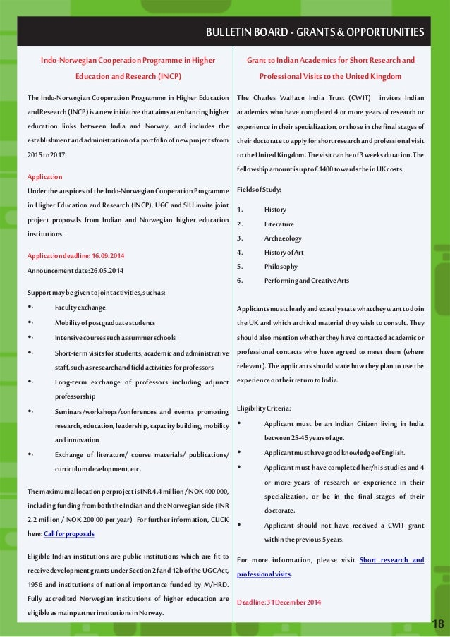 BULLETIN BOARD - GRANTS & OPPORTUNITIES  Indo-Norwegian Cooperation Programme in Higher  Education and Research (INCP)  Th...