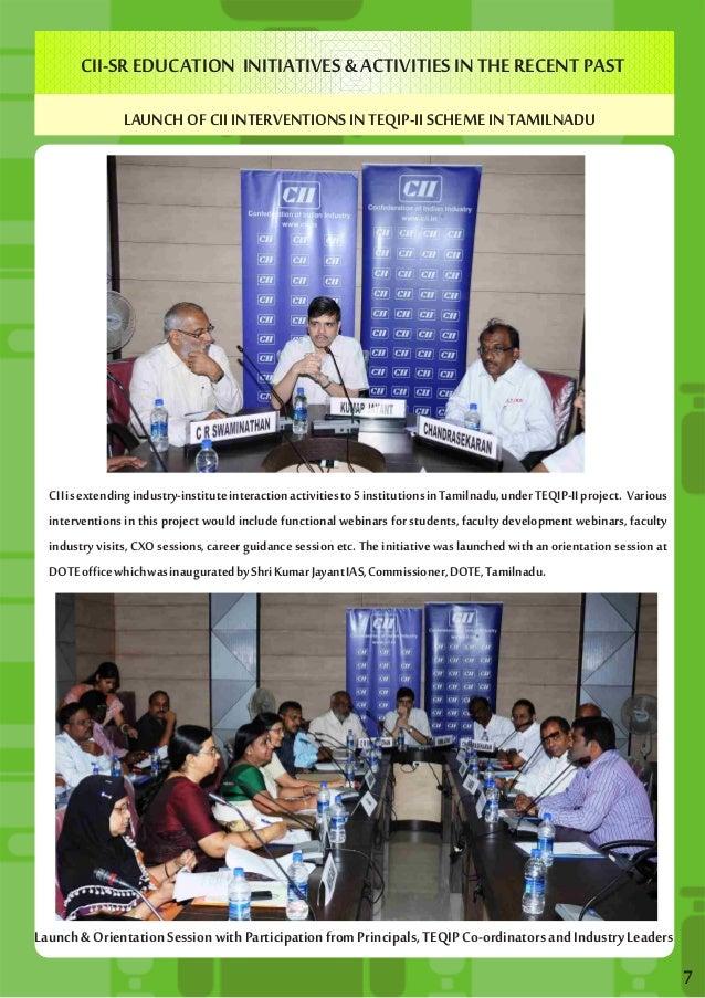 CII-SR EDUCATION INITIATIVES & ACTIVITIES IN THE RECENT PAST  LAUNCH OF CII INTERVENTIONS IN TEQIP-II SCHEME IN TAMILNADU ...