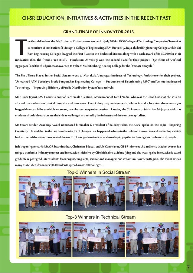 CII-SR EDUCATION INITIATIVES & ACTIVITIES IN THE RECENT PAST  GRAND-FINALE OF INNOVATOR-2013  7  he Grand-Finale of the 5t...