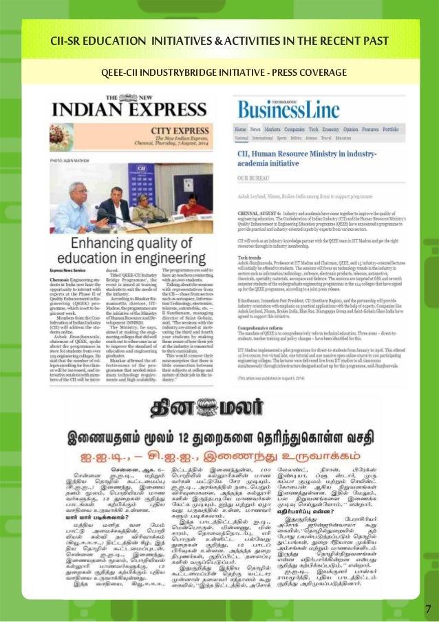 CII-SR EDUCATION INITIATIVES & ACTIVITIES IN THE RECENT PAST  QEEE-CII INDUSTRYBRIDGE INITIATIVE - PRESS COVERAGE  7