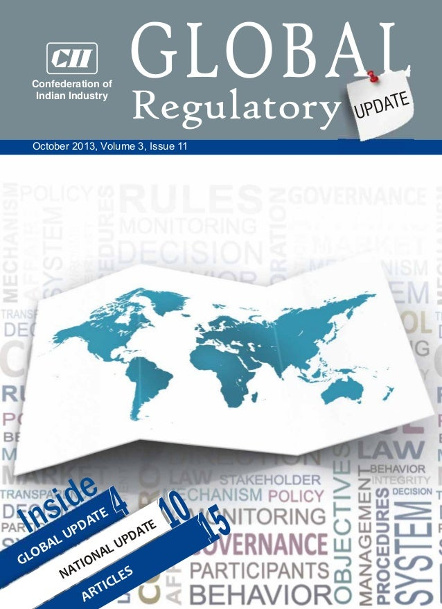 Confederation of Indian Industry  GLOBAL Regulatory DATE UP  October 2013, Volume 3, Issue 11  I  de si n  4 10 5 1  E AT ...