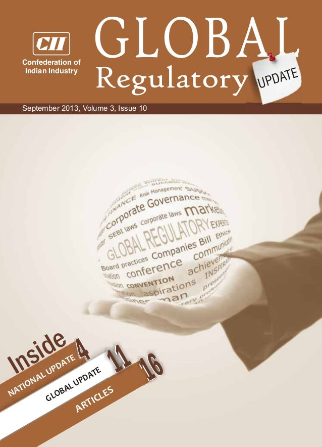Regulatory GLOBAL UPDATE 4 NATIONAL UPDATE ARTICLES GLOBAL UPDATE 11Inside September 2013, Volume 3, Issue 10 114 1616 Con...