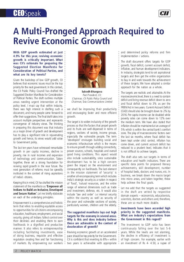 2 policy watch CEOSpeak With GDP growth estimated at just 4.9% for this year, reviving economic growth is critically impor...