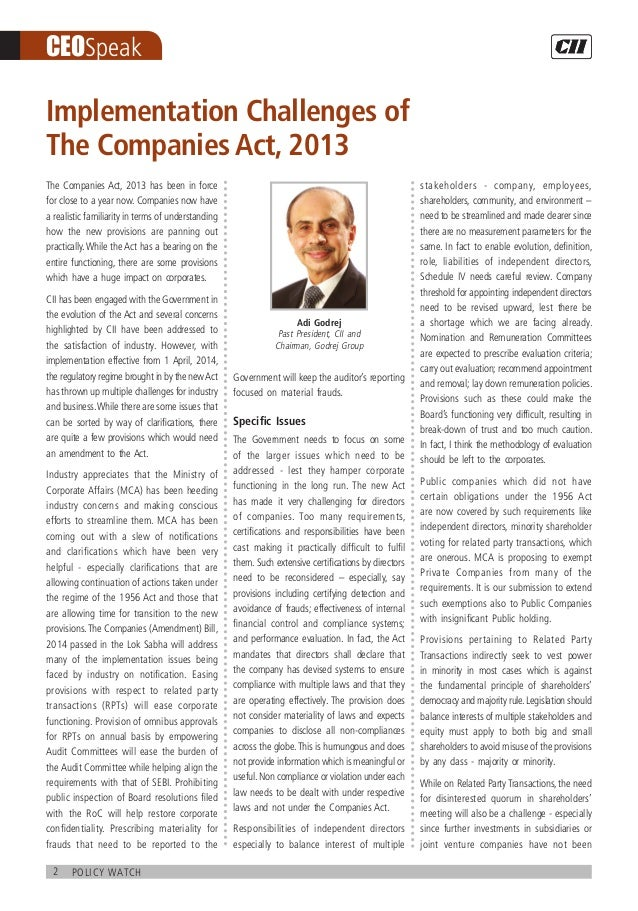 2 policy watch CEOSpeak The Companies Act, 2013 has been in force for close to a year now. Companies now have a realistic ...