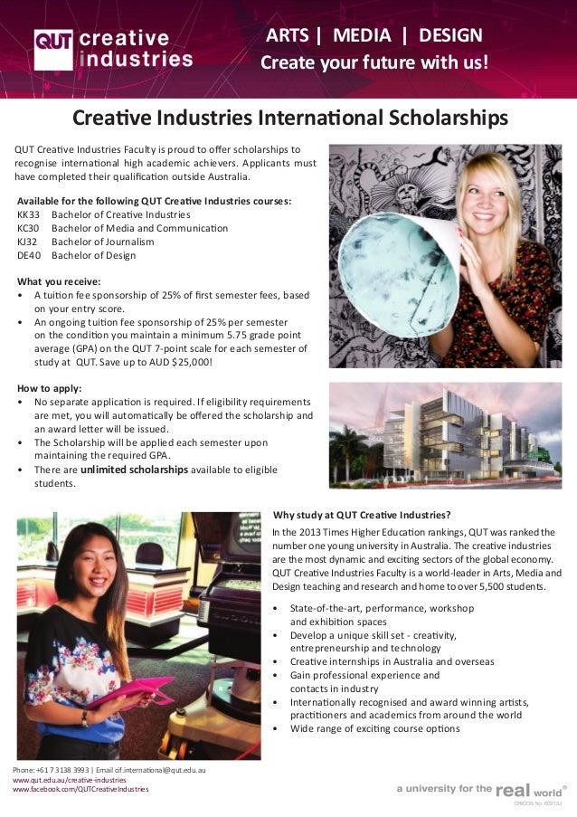 ARTS | MEDIA | DESIGN Create your future with us!  Creative Industries International Scholarships QUT Creative Industries ...