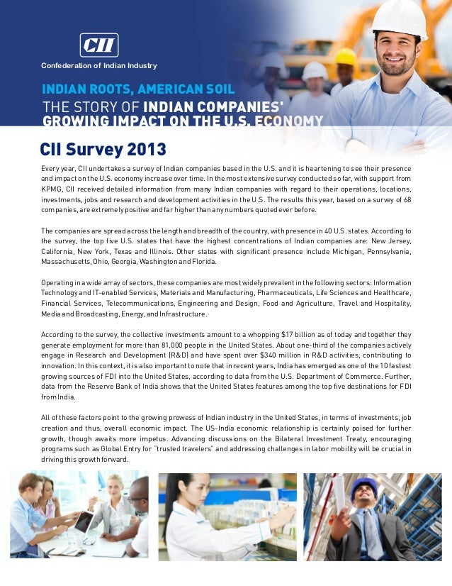 Confederation of Indian Industry  INDIAN ROOTS, AMERICAN SOIL  THE STORY OF INDIAN COMPANIES' GROWING IMPACT ON THE U.S. E...