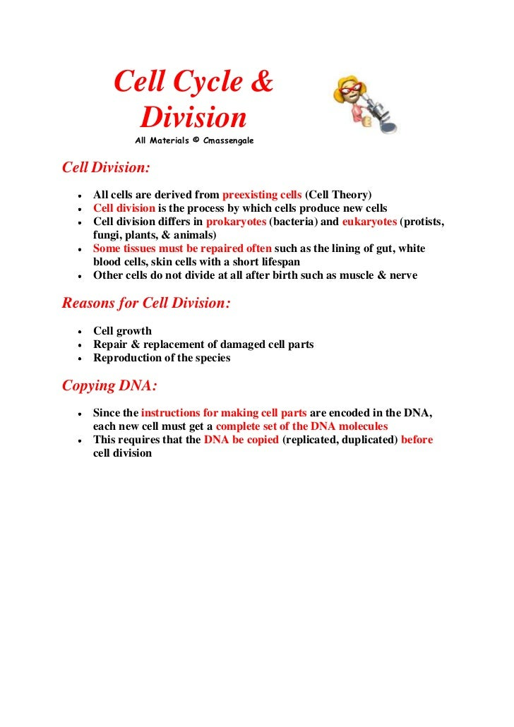 Cell Cycle & DivisionAll Materials © Cmassengale <br />Cell Division: <br />All cells are derived from preexisting cells (...