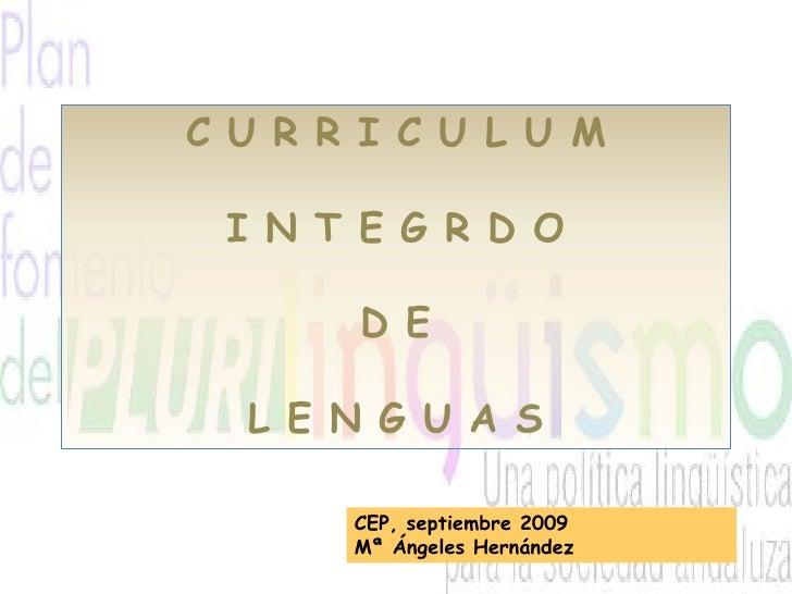 Progresión del aprendizaje  C U R R I C U L U M   I N T E G R D O          D E    L E N G U A S         CEP, septiembre 20...