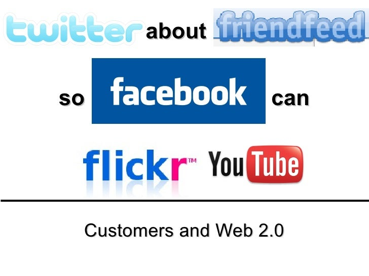 about so can Customers and Web 2.0