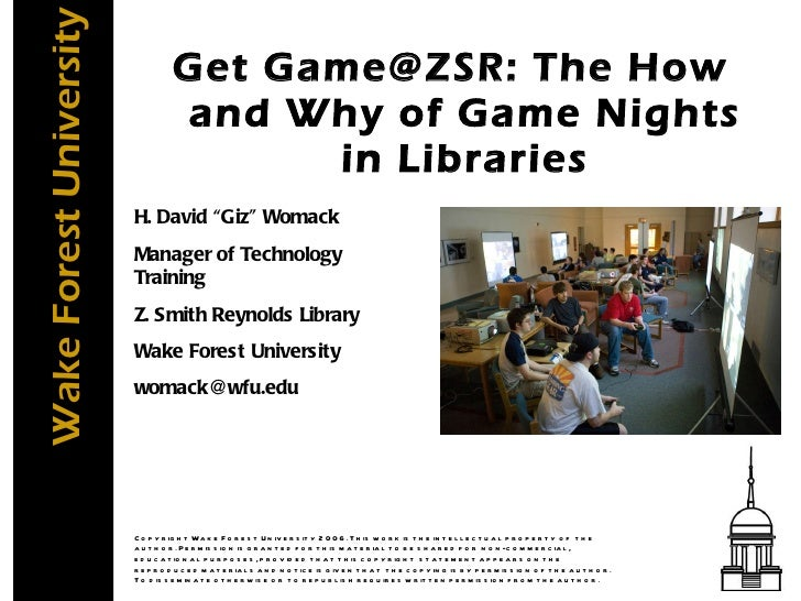 """<ul><li>Get Game@ZSR: The How and Why of Game Nights in Libraries </li></ul>H. David """"Giz"""" Womack Manager of Technology Tr..."""