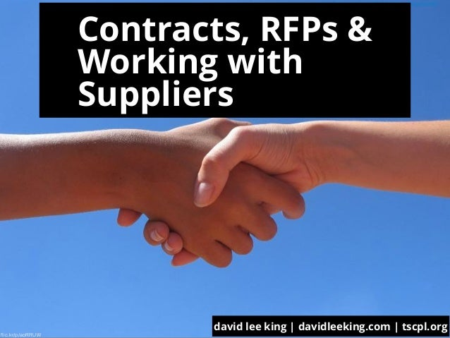david lee king | davidleeking.com | tscpl.org Contracts, RFPs &