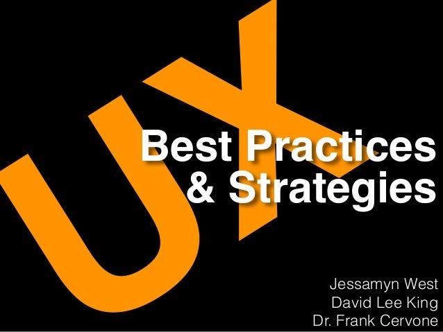 XBest Practices & Strategies Jessamyn West David Lee King Dr. Frank Cervone