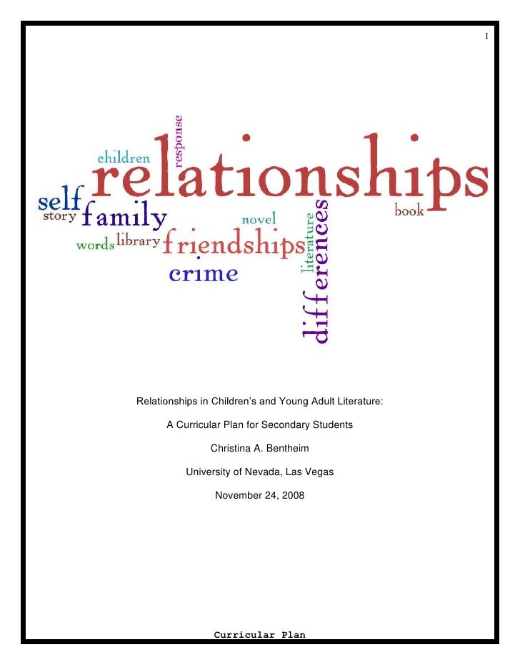 Relationships in Children's and Young Adult Literature:<br />A Curricular Plan for Secondary Students<br />Christina A. Be...