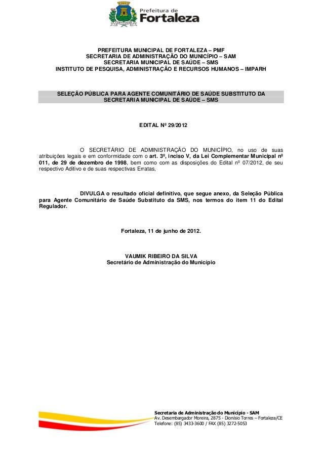 PREFEITURA MUNICIPAL DE FORTALEZA – PMF                SECRETARIA DE ADMINISTRAÇÃO DO MUNICÍPIO – SAM                     ...