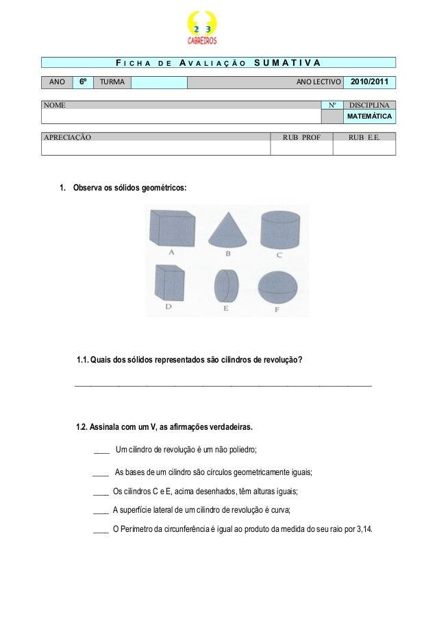 F I C H A D E A V A L I A Ç Ã O S U M A T I V A ANO 6º TURMA ANO LECTIVO 2010/2011 NOME Nº DISCIPLINA MATEMÁTICA APRECIAÇÃ...