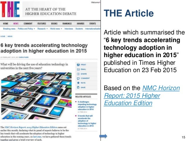 """THE Article Article which summarised the """"6 key trends accelerating technology adoption in higher education in 2015"""" publi..."""