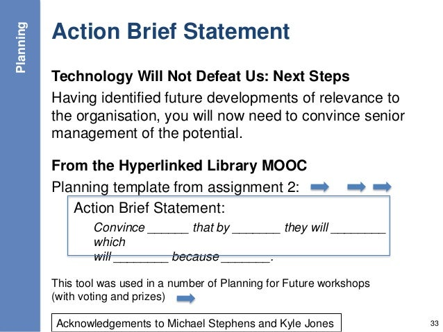 Action Brief Statement Technology Will Not Defeat Us: Next Steps Having identified future developments of relevance to the...