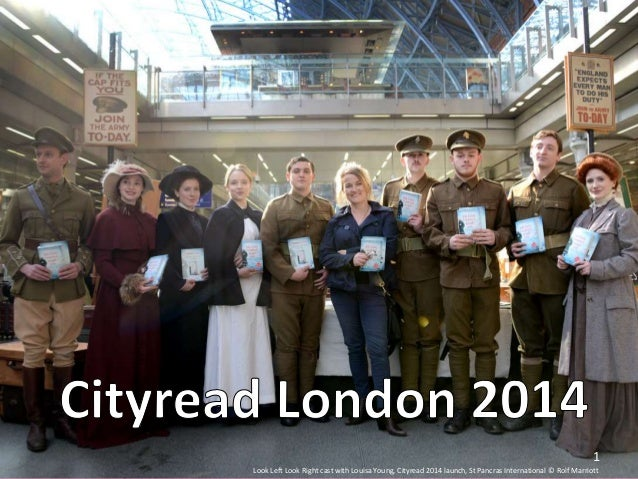 1 Look Left Look Right cast with Louisa Young, Cityread 2014 launch, St Pancras International © Rolf Marriott