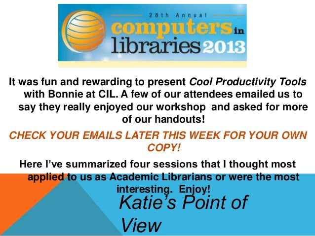 It was fun and rewarding to present Cool Productivity Toolswith Bonnie at CIL. A few of our attendees emailed us tosay the...