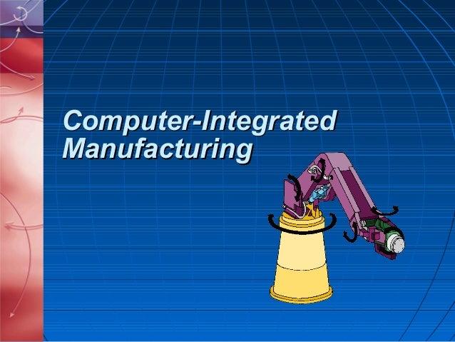 Computer-IntegratedManufacturing