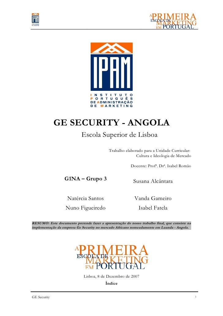 GE SECURITY - ANGOLA                             Escola Superior de Lisboa                                             Tra...