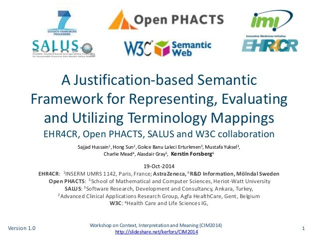A Justification-based Semantic  Framework for Representing, Evaluating  and Utilizing Terminology Mappings  EHR4CR, Open P...