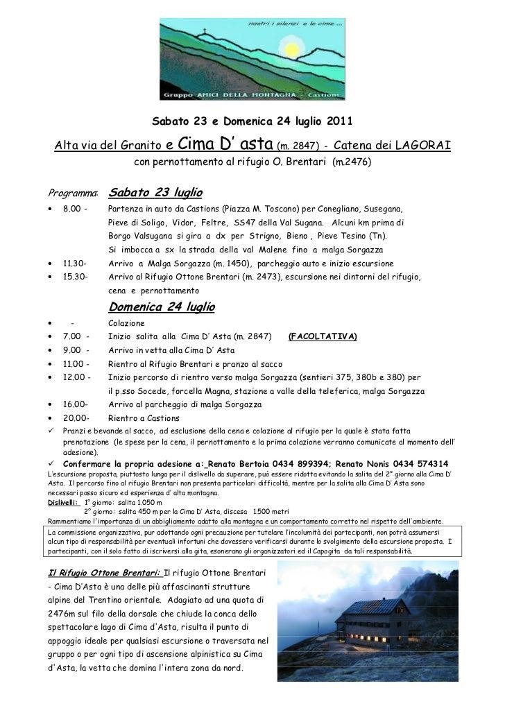 Sabato 23 e Domenica 24 luglio 2011    Alta via del Granito e                Cima D' asta (m. 2847)                       ...