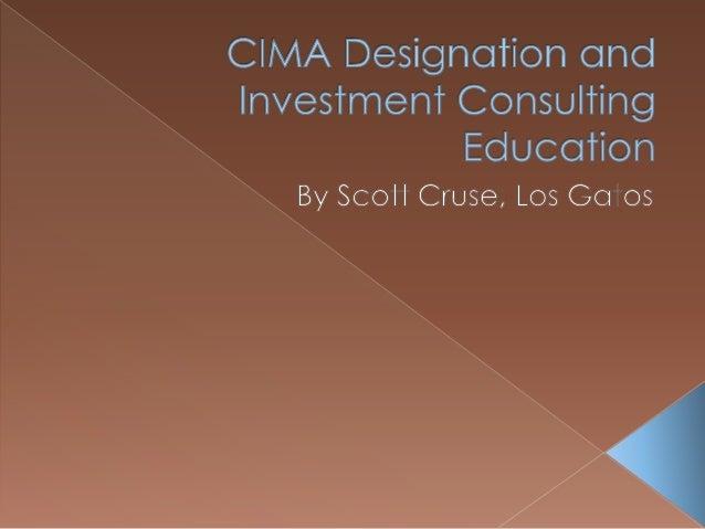 Cima Designation And Investment Consulting Education