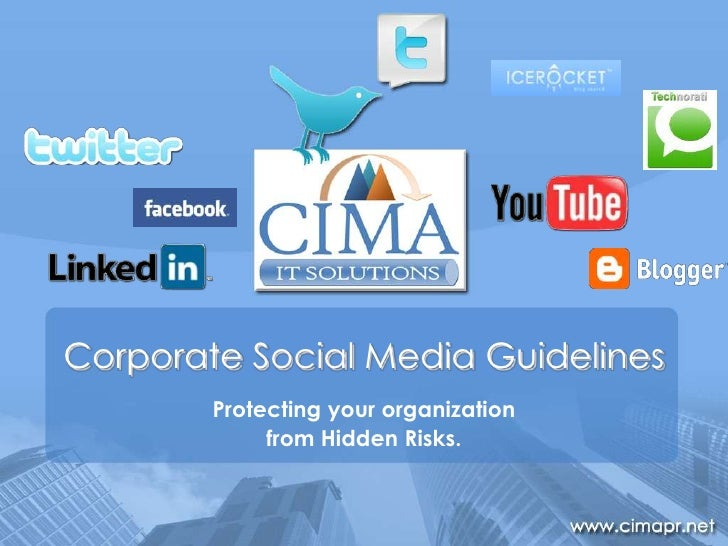 Corporate Social Media Guidelines<br />Protecting your organization <br />from Hidden Risks.<br />