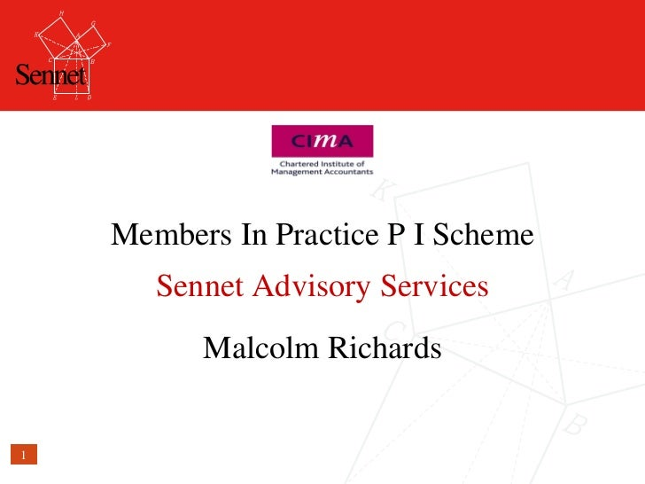 Members In Practice P I Scheme Sennet Advisory Services Malcolm Richards