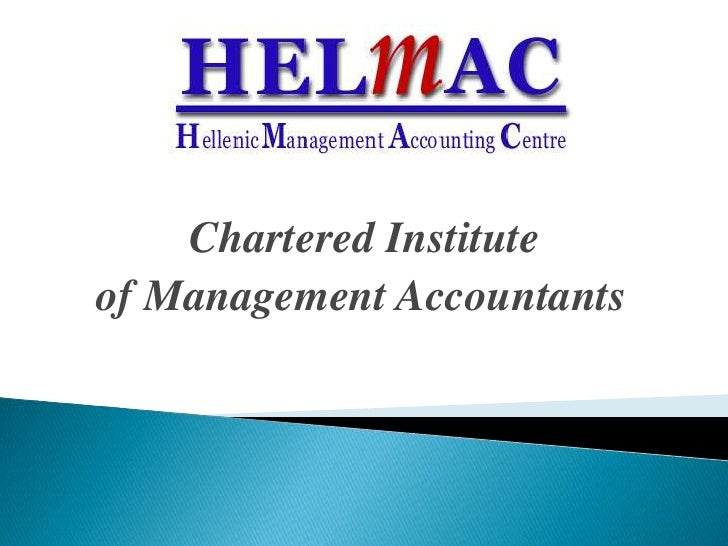 Chartered Institute <br />of Management Accountants<br />