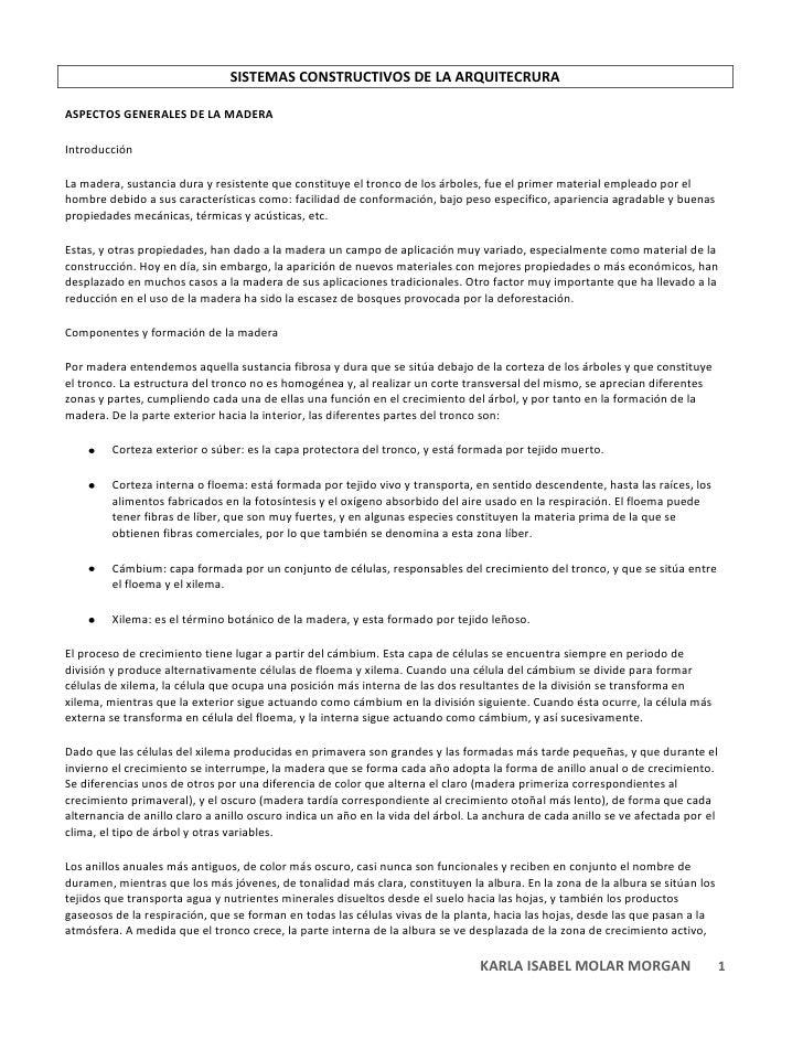 SISTEMAS CONSTRUCTIVOS DE LA ARQUITECRURA<br />ASPECTOS GENERALES DE LA MADERA <br />Introducción<br />La madera, sustanci...