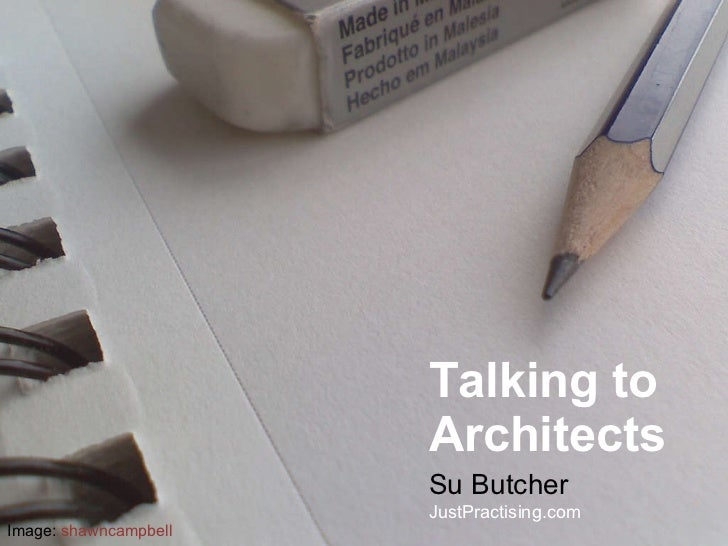 Talking to Architects Su Butcher JustPractising.com Image:  shawncampbell