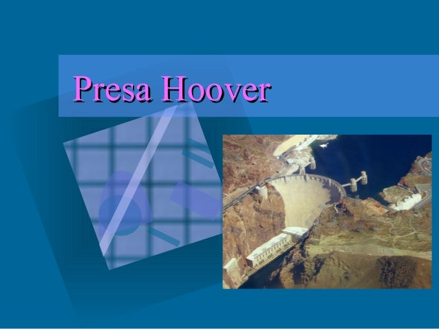 Presa HooverPresa Hoover