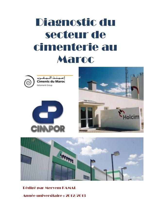 Diagnostic du       secteur de     cimenterie au         MarocRédigé par Meryem KAMALAnnée universitaire : 2012/2013