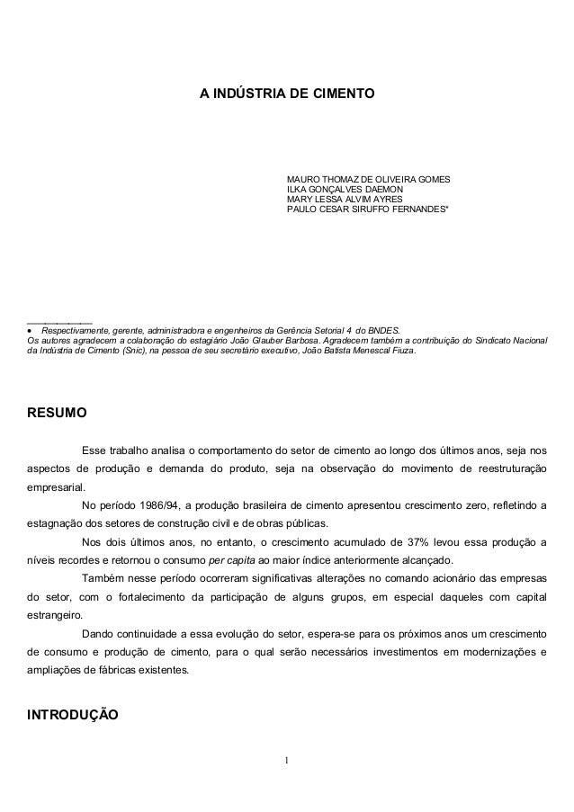 A INDÚSTRIA DE CIMENTO MAURO THOMAZ DE OLIVEIRA GOMES ILKA GONÇALVES DAEMON MARY LESSA ALVIM AYRES PAULO CESAR SIRUFFO FER...
