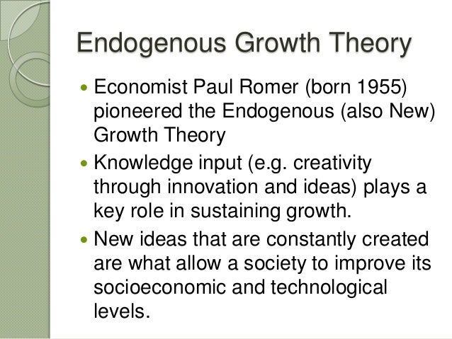 """paul romer endogenous growth Growth and ideas romer (1990) and jones (2005)  • romer, paul m 1990 """"endogenous technological change""""  sources of """"catch-up"""" growth romer's insight: economic growth is sustained by discovering better and better ways to use the finite resources available to us."""