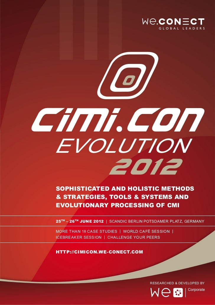 Sophisticated and holistic Methods& Strategies, Tools & Systems ANDEvolutionary Processing of CMI25th – 26th June 2012 | S...