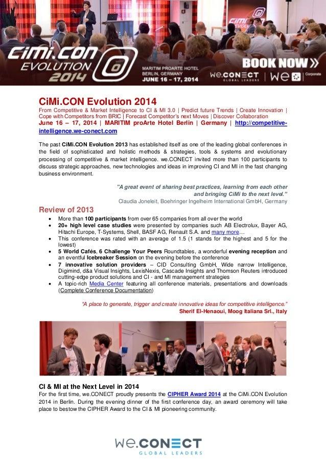 CiMi.CON Evolution 2014 From Competitive & Market Intelligence to CI & MI 3.0   Predict future Trends   Create Innovation ...
