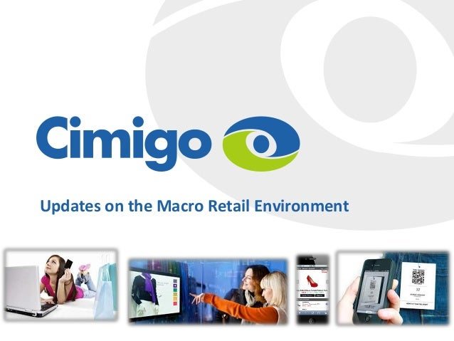 Updates on the Macro Retail Environment