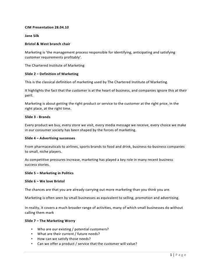 CIM Presentation 28.04.10<br />Jane Silk<br />Bristol & West branch chair<br />Marketing is 'the management process respon...