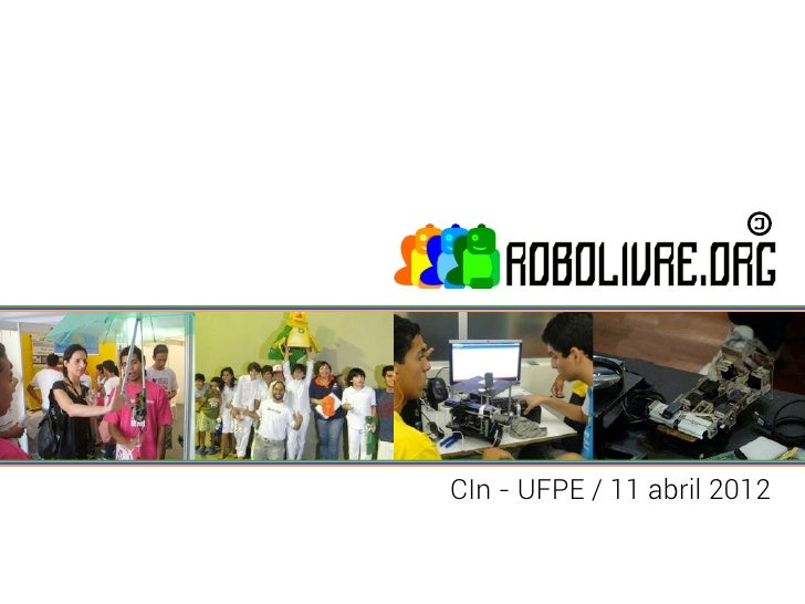 CIn - UFPE / 11 abril 2012