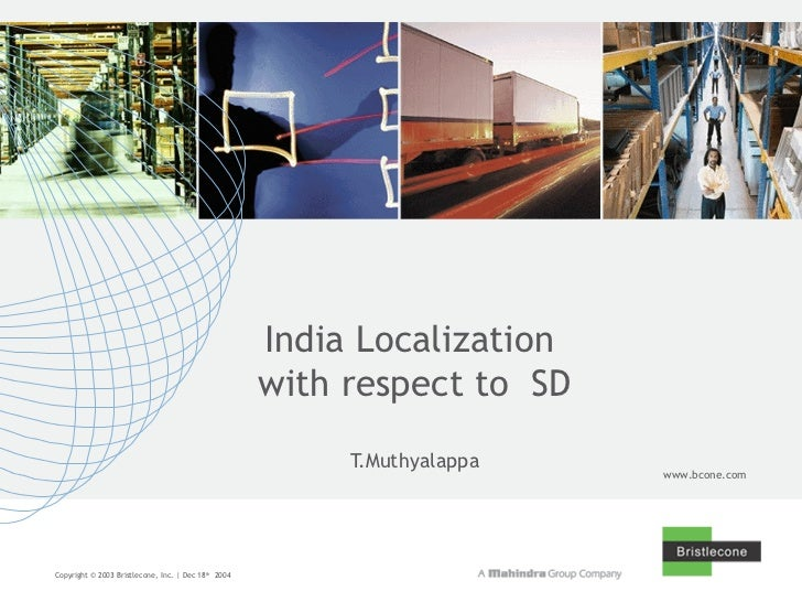 India Localization  with respect to  SD T.Muthyalappa