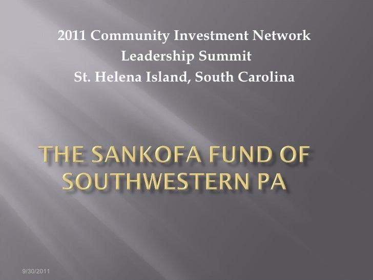2011 Community Investment Network  Leadership Summit St. Helena Island, South Carolina  9/30/2011