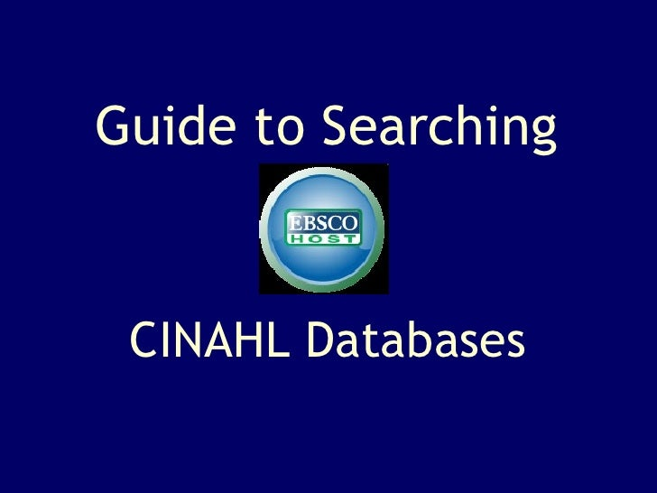 CINAHL Databases Guide to Searching