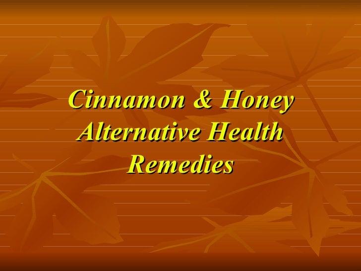 Cinnamon & Honey Alternative Health Remedies