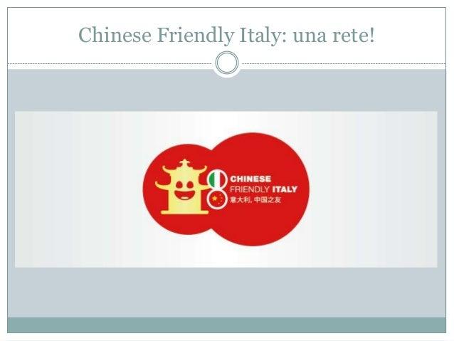 Chinese Friendly Italy: una rete!